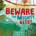 Beware the Mighty Bitey Cover Image