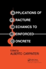 Applications of Fracture Mechanics to Reinforced Concrete Cover Image