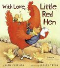 With Love, Little Red Hen Cover Image