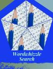 Wordwhizzle Search: Word Search And Crossword Puzzle Books, Brain exercise that Adults For Hours Of Fun for the Brain. Cover Image