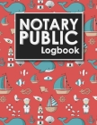 Notary Public Logbook: Notarial Record, Notary Paper Format, Notary Ledger, Notary Record Book, Cute Navy Cover Cover Image