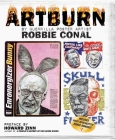 Artburn: The Twenty-First Century Shots from a Guerilla Artist Cover Image