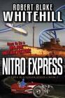 Nitro Express (the Ben Blackshaw Series) Cover Image