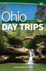 Ohio Day Trips by Theme Cover Image