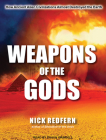 Weapons of the Gods: How Ancient Alien Civilizations Almost Destroyed the Earth Cover Image