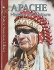 Apache History and Culture (Native American Library (Library)) Cover Image