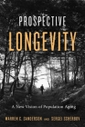 Prospective Longevity: A New Vision of Population Aging Cover Image