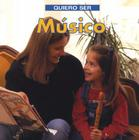 Quiero Ser Musico = I Want to Be a Musician Cover Image