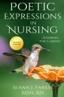 Poetic Expressions in Nursing: Sharing the Caring Cover Image