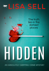 Hidden: An Absolutely Gripping Crime Mystery Cover Image