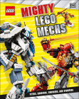 Mighty LEGO Mechs: Flyers, Shooters, Crushers, and Stompers Cover Image