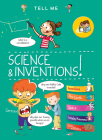 Tell Me Science and Inventions (Tell Me Books) Cover Image