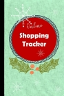 Online Shopping Tracker: Keep track of your online purchases, Shopping Expense Tracker Personal Log Book Christmas Cover (Vol. #5) Cover Image