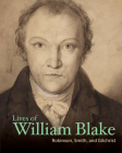 Lives of William Blake (Lives of the Artists) Cover Image