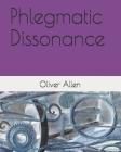 Phlegmatic Dissonance Cover Image