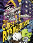The Curse of the Robo-Werewolf Cover Image