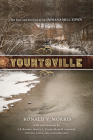 Yountsville: The Rise and Decline of an Indiana Mill Town Cover Image