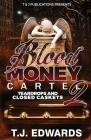 Blood Money Cartel 2: Teardrops and Closed Caskets Cover Image