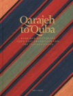 Qarajeh to Quba: Rugs and Flatweaves from East Azarbayjan and the Transcaucasus Cover Image