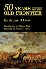 Fifty Years on the Old Frontier Cover Image