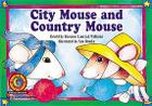 City Mouse and Country Mouse (Fun & Fantasy Series) Cover Image