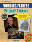 Founding Fathers Primary Sources Pack Cover Image
