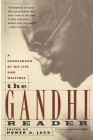 Gandhi Reader: A Sourcebook of His Life and Writings (Revised) Cover Image