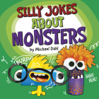 Silly Jokes about Monsters Cover Image