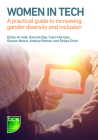 Women in Tech: A Practical Guide to Increasing Gender Diversity and Inclusion Cover Image