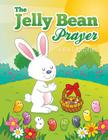 The Jelly Bean Prayer Cover Image