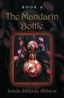 The Mandarin Bottle Cover Image