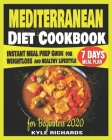 Mediterranean Diet Cookbook for Beginners: Instant Meal Prep Guide For Weight Loss And Healthy Lifestyle Cover Image