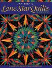 Lone Star Quilts & Beyond: Step-By-Step Projects and Inspiration Cover Image