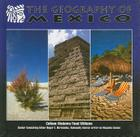 The Geography of Mexico (Mexico: Beautiful Land) Cover Image