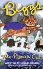 Biggs the Pioneer Cat Cover Image