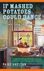 If Mashed Potatoes Could Dance (Country Cooking School Mystery #2) Cover Image