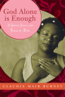 God Alone Is Enough: A Spirited Journey with Teresa of Avila Cover Image