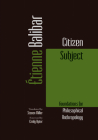 Citizen Subject: Foundations for Philosophical Anthropology Cover Image