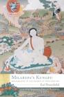 Milarepa's Kungfu: Mahamudra in His Songs of Realization Cover Image