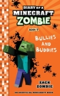 Diary of a Minecraft Zombie Book 2: Bullies and Buddies Cover Image