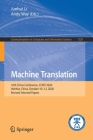 Machine Translation: 16th China Conference, Ccmt 2020, Hohhot, China, October 10-12, 2020, Revised Selected Papers (Communications in Computer and Information Science #1328) Cover Image
