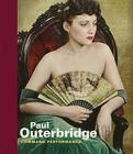Paul Outerbridge: Command Performance Cover Image