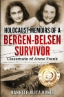 Holocaust Memoirs of a Bergen-Belsen Survivor & Classmate of Anne Frank Cover Image