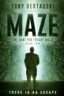 Maze (Large Print Edition): The Hunt for Freddy Bills: A Science Fiction Thriller Cover Image