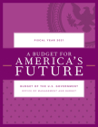 A Budget for America's Future: Budget of the U.S. Government, Fiscal Year 2021 Cover Image