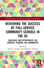 Reviewing the Success of Full-Service Community Schools in the Us: Challenges and Opportunities for Students, Teachers, and Communities (Routledge Research in Educational Equality and Diversity) Cover Image