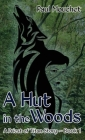 A Hut in the Woods Cover Image