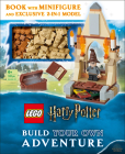 LEGO Harry Potter Build Your Own Adventure: With LEGO Harry Potter Minifigure and Exclusive Model (LEGO Build Your Own Adventure) Cover Image