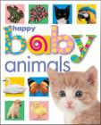 Happy Baby Animals (Soft to Touch) Cover Image