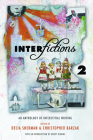 Interfictions 2: An Anthology of Interstitial Writing Cover Image